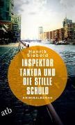 Cover-Bild zu Inspektor Takeda und die stille Schuld (eBook) von Siebold, Henrik