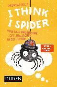 Cover-Bild zu I Think I Spider (eBook) von Hock, Andreas