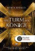 Cover-Bild zu Der Turm der Könige (eBook) von Riesco, Nerea