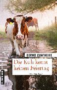 Cover-Bild zu Die Kuh kennt keinen Feiertag (eBook) von Gunthers, Bernd