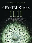 Cover-Bild zu Crystal Stars 11.11: Crystalline Activations with the Stellar Light Codes von Fairchild, Alana