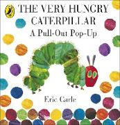 Cover-Bild zu The Very Hungry Caterpillar: a Pull-out Pop-up von Carle, Eric