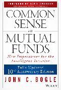 Cover-Bild zu Common Sense on Mutual Funds (eBook) von Bogle, John C.