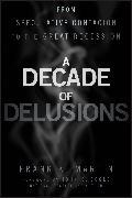 Cover-Bild zu A Decade of Delusions (eBook) von Martin, Frank K.