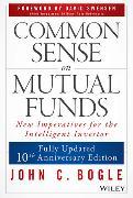 Cover-Bild zu Common Sense on Mutual Funds von Bogle, John C.