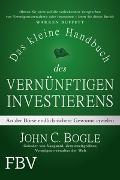 Cover-Bild zu Das kleine Handbuch des vernünftigen Investierens von Bogle, John C.