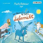 Cover-Bild zu Baltscheit, Martin: Der kleine Esel Liebernicht (Audio Download)
