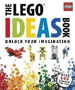 Cover-Bild zu The LEGO Ideas Book von Lipkowitz, Daniel