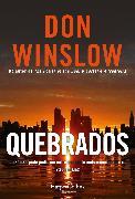 Cover-Bild zu Winslow, Don: Quebrados (eBook)