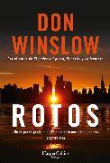 Cover-Bild zu Winslow, Don: Rotos (eBook)