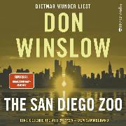 Cover-Bild zu Winslow, Don: The San Diego Zoo. Eine Geschichte aus ''Broken'' - dem Sammelband (Audio Download)