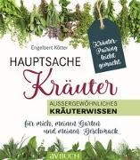 Cover-Bild zu Kötter, Engelbert: Hauptsache Kräuter