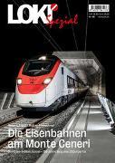 Cover-Bild zu Arnet, Roland: LOKI Spezial Nr. 48 Die Eisenbahnen am Monte Ceneri
