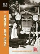 Cover-Bild zu Steiger, Christian: MOTORLEGENDEN Cars and Crimes