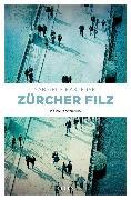 Cover-Bild zu Kasperski, Gabriela: Zürcher Filz (eBook)