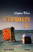 Cover-Bild zu Wilkes, Johannes: Strandkorb 513 (eBook)