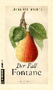 Cover-Bild zu Wilkes, Johannes: Der Fall Fontane (eBook)