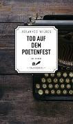 Cover-Bild zu Wilkes, Johannes: Tod auf dem Poetenfest