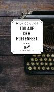 Cover-Bild zu Wilkes, Johannes: Tod auf dem Poetenfest - Frankenkrimi (eBook) (eBook)