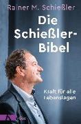 Cover-Bild zu Schießler, Rainer M.: Die Schießler-Bibel