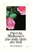 Cover-Bild zu Highsmith, Patricia: Die stille Mitte der Welt (eBook)