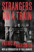 Cover-Bild zu Highsmith, Patricia: Strangers on a Train: A Novel (eBook)