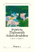 Cover-Bild zu Highsmith, Patricia: Schneckenleben (eBook)
