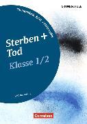 Cover-Bild zu Themenbände Ethik/Philosophie Grundschule. Klasse 1/2 - Sterben und Tod von Brüning, Barbara