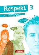 Cover-Bild zu Respekt 3. Allgemeine Ausgabe. Schülerbuch von Brüning, Barbara