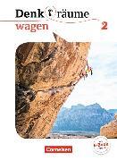 Cover-Bild zu Denk(t)räume wagen 2. Schülerbuch von Brüning, Barbara