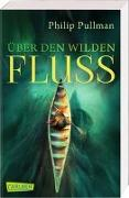 Cover-Bild zu His Dark Materials 0: Über den wilden Fluss von Pullman, Philip