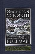 Cover-Bild zu Once Upon a Time in the North von Pullman, Philip