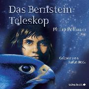 Cover-Bild zu Das Bernstein-Teleskop (Audio Download) von Pullman, Philip
