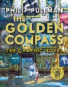 Cover-Bild zu The Golden Compass Graphic Novel, Complete Edition von Pullman, Philip