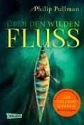 Cover-Bild zu His Dark Materials 0: Über den wilden Fluss (eBook) von Pullman, Philip