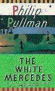 Cover-Bild zu The White Mercedes (eBook) von Pullman, Philip