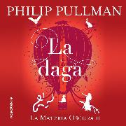 Cover-Bild zu La daga (Audio Download) von Pullman, Philip