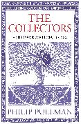Cover-Bild zu The Collectors (eBook) von Pullman, Philip