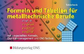 Cover-Bild zu Formeln und Tabellen für metalltechnische Berufe von Schierbock, Peter
