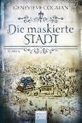 Cover-Bild zu Cogman, Genevieve: Die maskierte Stadt