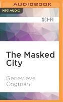 Cover-Bild zu Cogman, Genevieve: The Masked City