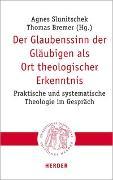 Cover-Bild zu Der Glaubenssinn der Gläubigen als Ort theologischer Erkenntnis von Slunitschek, Agnes (Hrsg.)