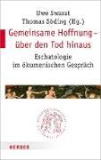 Cover-Bild zu Gemeinsame Hoffnung - über den Tod hinaus (eBook) von Swarat, Uwe (Hrsg.)