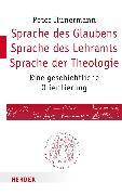 Cover-Bild zu Sprache des Glaubens - Sprache des Lehramts - Sprache der Theologie (eBook) von Hünermann, Peter