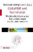 Cover-Bild zu Globalität und Katholizität (eBook) von Böttigheimer, Christoph (Hrsg.)