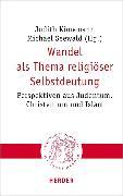 Cover-Bild zu Wandel als Thema religiöser Selbstdeutung (eBook) von Könemann, Judith (Hrsg.)