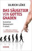 Cover-Bild zu Das Säugetier von Gottes Gnaden von Lüke, Ulrich