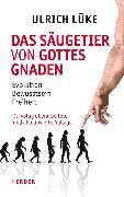 Cover-Bild zu Das Säugetier von Gottes Gnaden (eBook) von Lüke, Ulrich
