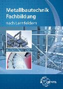 Cover-Bild zu Metallbautechnik Fachbildung von Ignatowitz, Eckhard