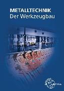 Cover-Bild zu Der Werkzeugbau von Dolmetsch, Heiner